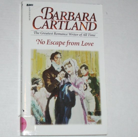 No Escape from Love by BARBARA CARTLAND 1999 French Regency Romance