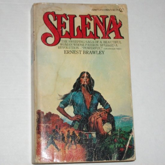 Selena by ERNEST BRAWLEY Latino Class Struggle 1979