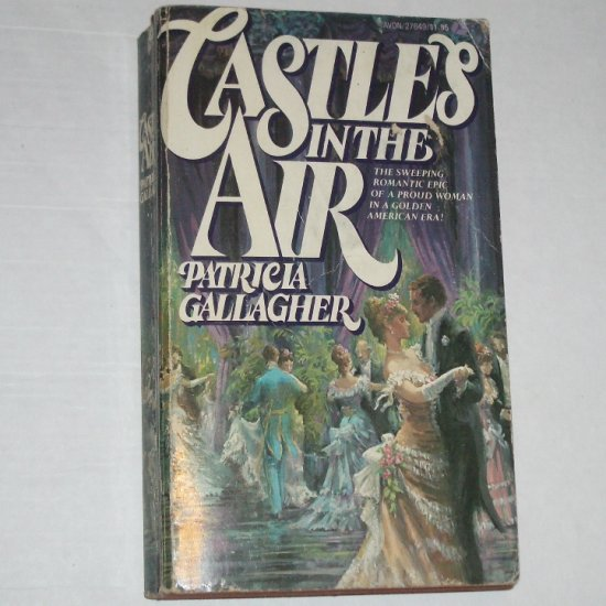 Castles in the Air by PATRICIA GALLAGHER Civil War Romance 1976 Castles Series