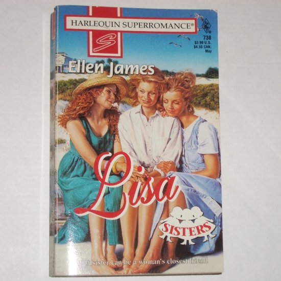 Lisa by ELLEN JAMES Harlequin SuperRomance 738 Sisters Series 738 May97
