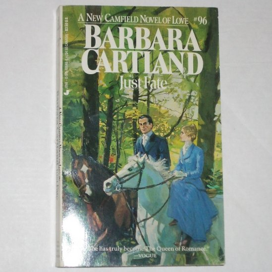 Just Fate by BARBARA CARTLAND A New Camfield Novel of Love 1991