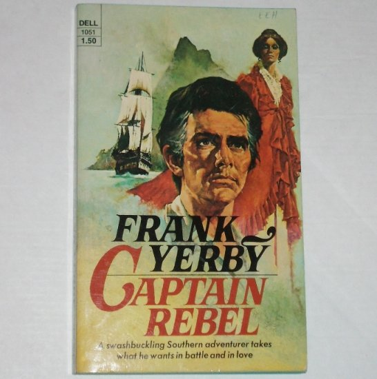 Captain Rebel by FRANK YERBY Historical Civil War Romance 1974