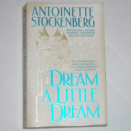 Dream a Little Dream by ANTOINETTE STOCKENBERG Paranormal Ghost Romance 1997