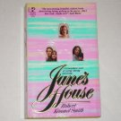 Jane's House by ROBERT KIMMEL SMITH Romance 1984