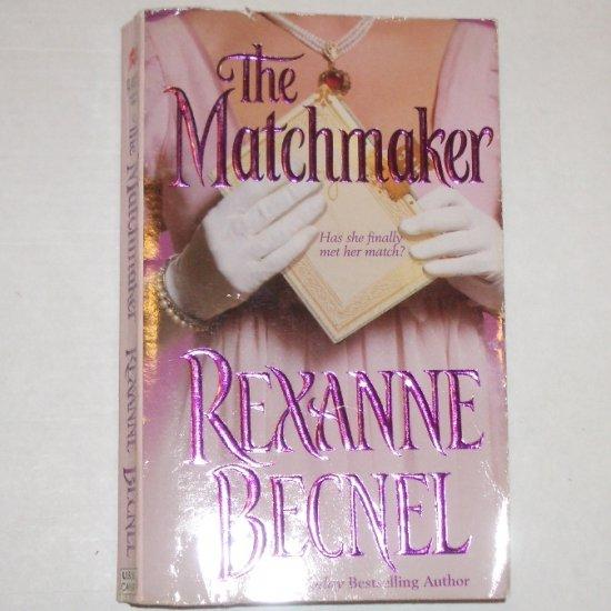 The Matchmaker by REXANNE BECNEL Historical Regency Romance 2001 Maker Series