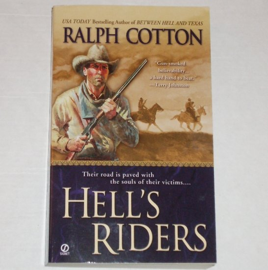 Hell's Riders by Ralph Cotton 2004 Western