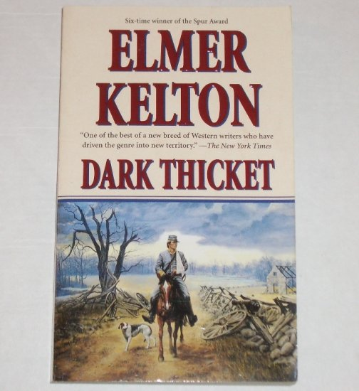 Dark Thicket by ELMER KELTON Western 2001