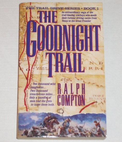 The Goodnight Trail by RALPH COMPTON Western 1992
