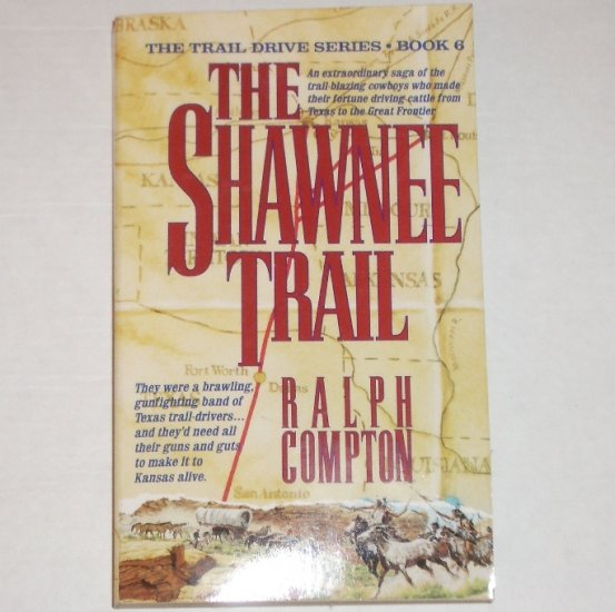 The Shawnee Trail by RALPH COMPTON Western 1994
