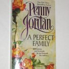 A Perfect Family by PENNY JORDAN 1997