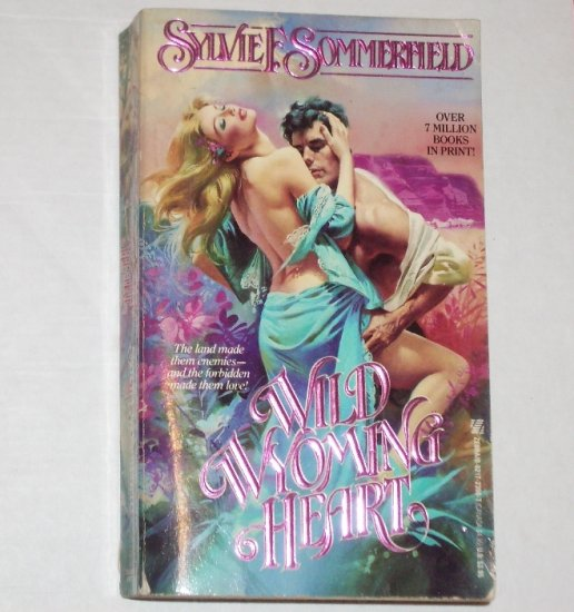 Wild Wyoming Heart by SYLVIE F SOMMERFIELD Historical Western Romance 1988