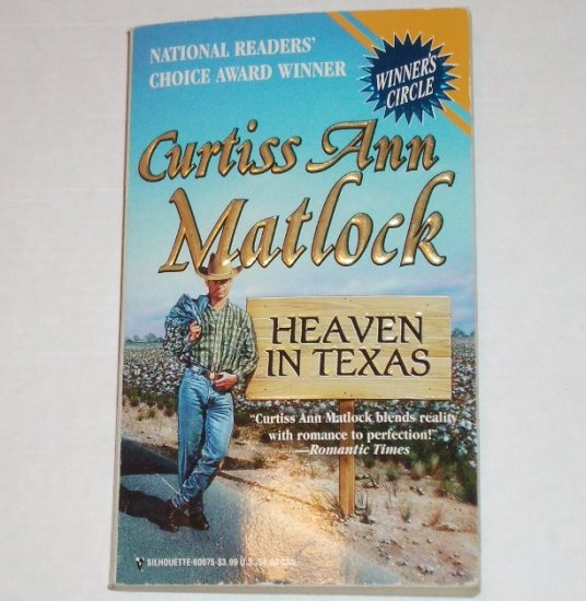 Heaven in Texas by Curtiss Ann Matlock Contemporary Western Romance 1996