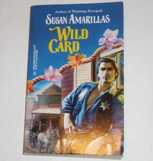 Wild Card by SUSAN AMARILLAS Harlequin Historical Western Romance 1997