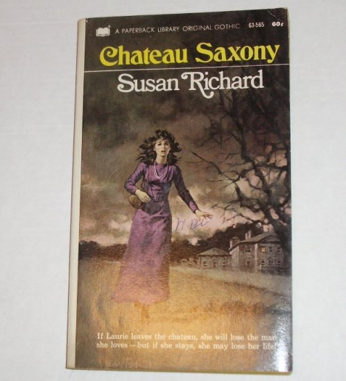 Chateau Saxony by SUSAN RICHARD Gothic Romance 1971