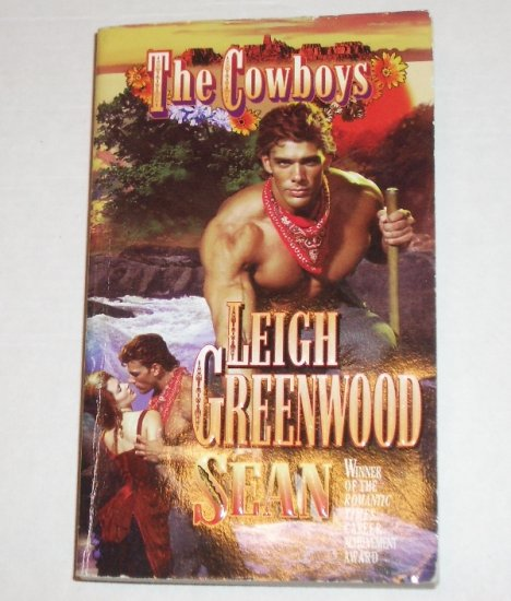 The Cowboys - Sean by LEIGH GREENWOOD Historical Western Romance 1999