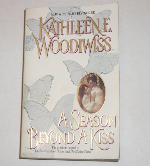 A Season Beyond a Kiss Kathleen E. Woodiwiss Historical Romance Paperback 2000 Top Pick