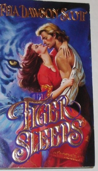 Tiger Sleeps by FELA DAWSON SCOTT Historical Romance 1993