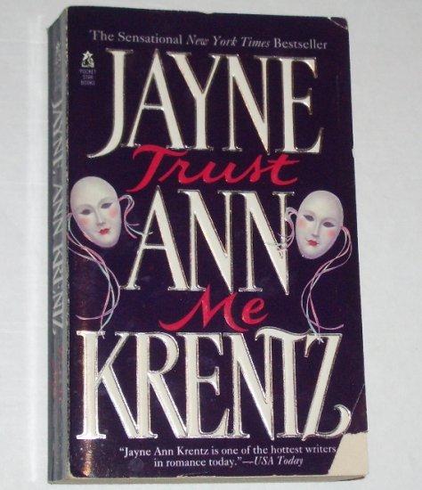 Trust Me by JAYNE ANN KRENTZ Romance 1995