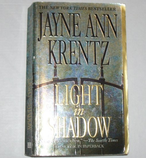 Light in Shadow by JAYNE ANN KRENTZ Romantic Suspense 2003