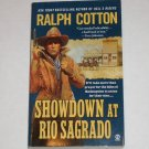 Showdown at Rio Sagrado by Ralph Cotton The Ranger No. 11 Western 2004