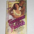 Tomorrow and Forever by MAUD B JOHNSON Historical Romance 1980