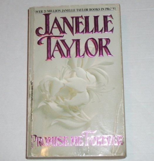 Promise Me Forever by JANELLE TAYLOR Historical Romance 1991