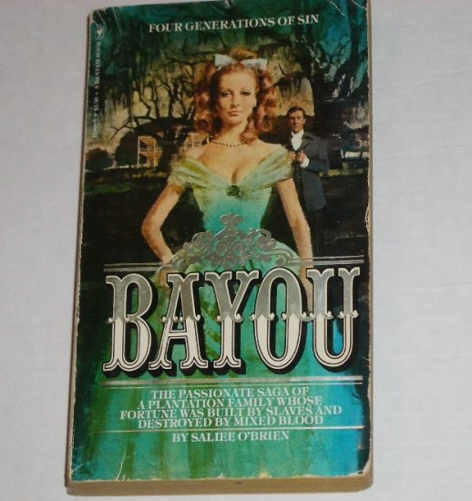 Bayou by SALIEE O'BRIEN Plantation Romance 1979