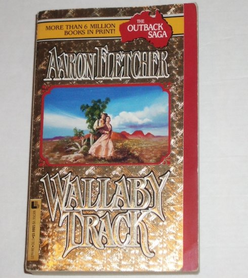 Wallaby Track by AARON FLETCHER Historical Romance Outback Saga 1994