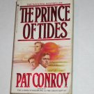 The Prince of Tides by PAT CONROY 1987