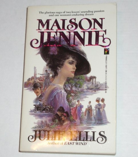 Maison Jennie by JULIE ELLIS Historical Romance 1984