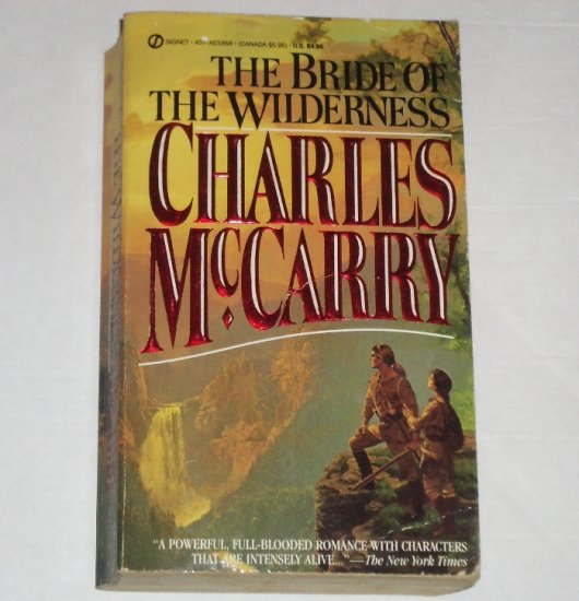 The Bride of the Wilderness by CHARLES McCARRY Historical Western Romance Saga 1988