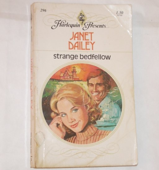 Strange Bedfellow by Janet Dailey Vintage Harlequin Presents 296 1979
