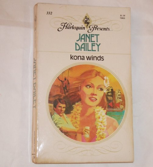 Kona Winds by Janet Dailey Vintage Harlequin Presents No 332 1980