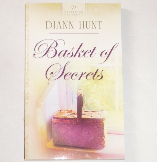 Basket of Secrets by DIANN HUNT Heartsong No 620 Christian Romance 2004