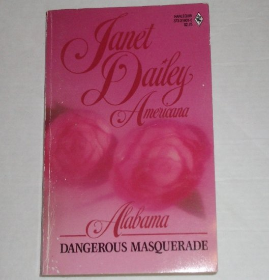 Dangerous Masquerade by Janet Dailey Harlequin Americana No. 1 Collectors Edition 1988 Alabama