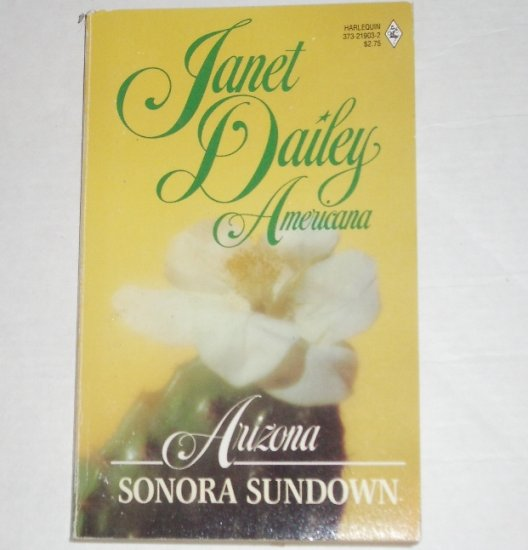 Sonora Sundown by Janet Dailey Harlequin Americana No. 3 Collectors Edition 1988 Arizona