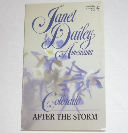 After the Storm by Janet Dailey Harlequin Americana No. 6 Collectors Edition 1988 Colorado