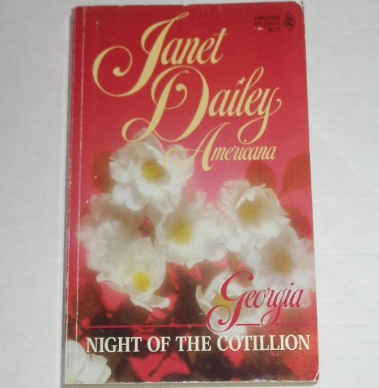 Night of the Cotillion by Janet Dailey Harlequin Americana No. 10 Collectors Edition 1988 Georgia