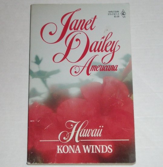 Kona Winds by Janet Dailey Harlequin Americana No. 11 Collectors Edition 1988 Hawaii