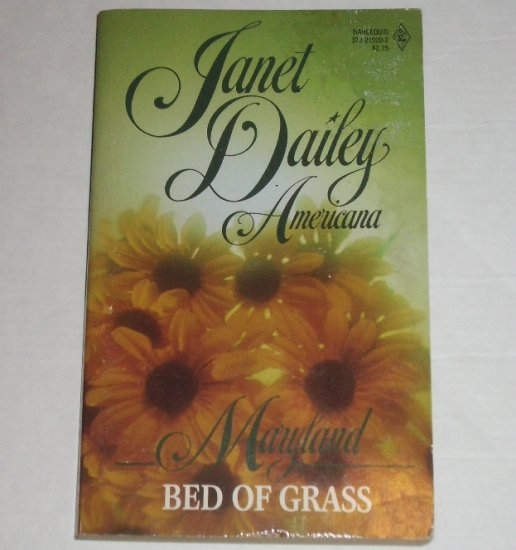 Bed of Grass by Janet Dailey Harlequin Americana No. 20 Collectors Edition 1988 Maryland