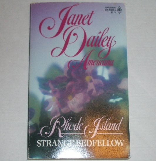 Strange Bedfellow by Janet Dailey Harlequin Americana No. 39 Collectors Edition 1988 Rhode Island