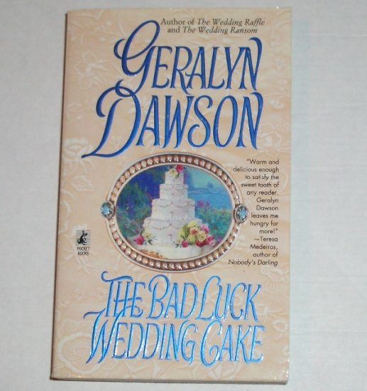 The Bad Luck Wedding Cake by Geralyn Dawson Historical Western Romance 1998