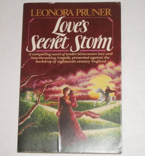 Love's Secret Storm by LEONORA PRUNER Historical Gothic Romance Trade Size 1981