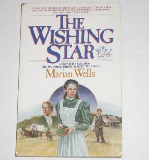The Wishing Star by MARIAN WELLS Starlight Trilogy Book 1 Trade Size 1985