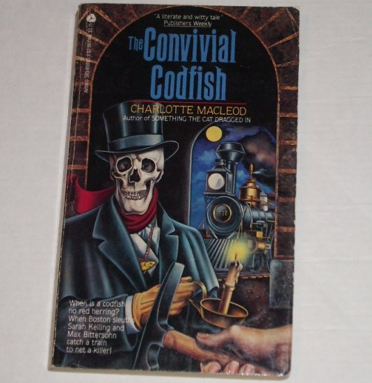 The Convivial Codfish by Charlotte MacLeod A Sarah Kelling Cozy Mystery 1985