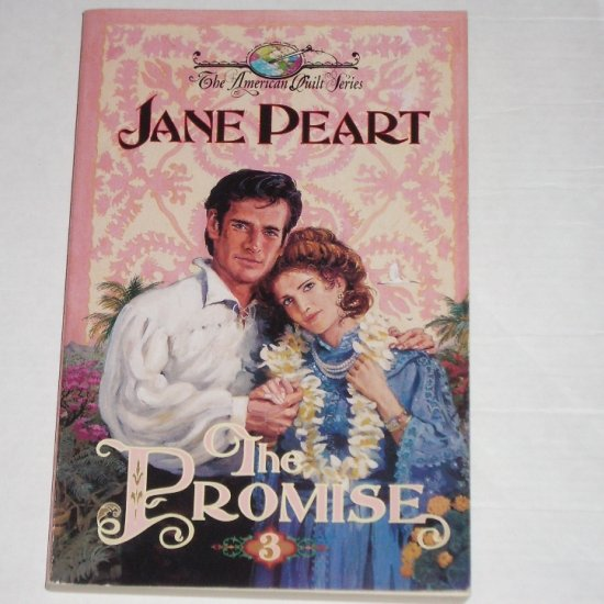 The Promise by JANE PEART Trade Size Historical Romance 1996 The American Quilt Series