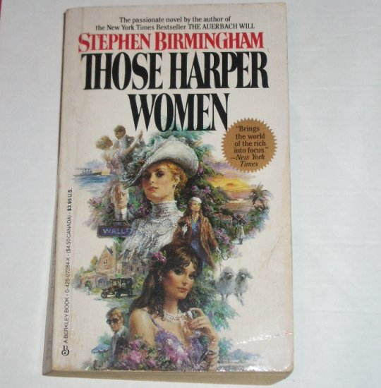 Those Harper Women by STEPHEN BIRMINGHAM 1985