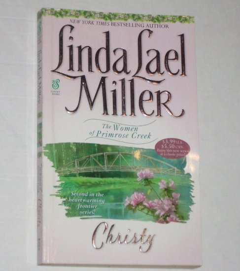 Christy by LINDA LAEL MILLER Historical Western Romance 2000 Women of Primrose Creek series