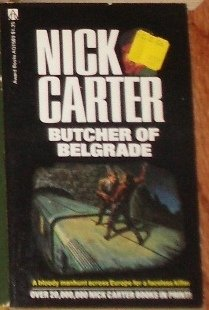 The Butcher of Belgrade by NICK CARTER Espionage 1976