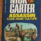 Assassin: Code Name Vulture by NICK CARTER Killmaster Espionage Chiller 1974